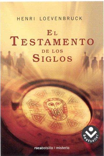 El Testamento De Los Siglos