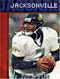 img - for The History of Jacksonville Jaguars: NFL Today (NFL Today (Creative Education Hardcover)) book / textbook / text book