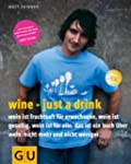Wine - just a drink (GU Autoren-Kochb...