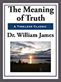 Image of The Meaning of Truth (Unabridged Start Publishing LLC)