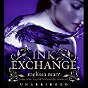 Ink Exchange Audiobook by Melissa Marr Narrated by Nick Landrum