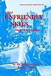 Real Unfriendly Skies: Saga of Corrup...
