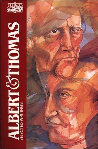 Albert and Thomas: Selected Writings (Classics of Western Spirituality)