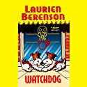 Watchdog: A Melanie Travis Mystery (       UNABRIDGED) by Laurien Berenson Narrated by Jessica Almasy