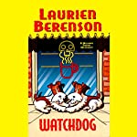 Watchdog: A Melanie Travis Mystery   Laurien Berenson