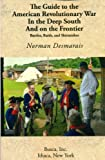 img - for Guide to the American Revolutionary War in the Deep South and on the Frontier book / textbook / text book