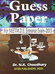 Guess Paper for NEET-M.D.S Entrance Exam - 2013