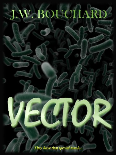 J.W. Bouchard's 'Vector & In All the Dark Places' Kindle Editions