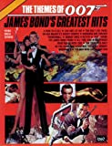 The Themes of 007 -- James Bonds Greatest Hits: Piano/Vocal/Chords