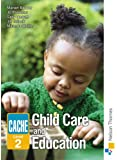CACHE Level 2 Child Care and Education (Child Care & Education Certifi)