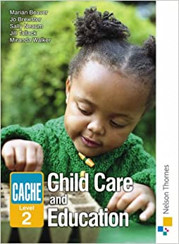 child care and education level 2 City & guilds children and young people's workforce qualifications  level 2 diploma in children's care,  all seven children and young people mandatory core units.