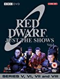 Red Dwarf - Just The Shows : Complete BBC Series 5-8 (6 Disc Box Set) [DVD]