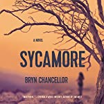 Sycamore: A Novel | Bryn Chancellor