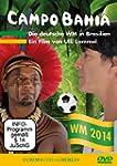 Campo Bahia - Die deutsche WM in Bras...
