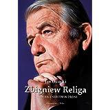 Zbigniew Religa Czlowiek z sercem w dloni