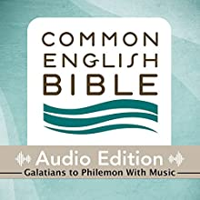 CEB Common English Bible Audio Edition with Music - Galatians-Philemon (       UNABRIDGED) by Common English Bible Narrated by Common English Bible