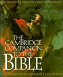 img - for The Cambridge Companion to the Bible (Cambridge Companions to Religion) book / textbook / text book