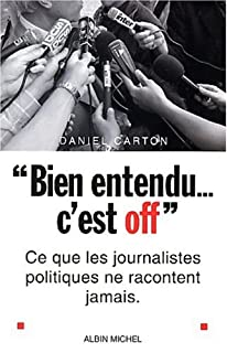 """Bien entendu... c'est off"", Carton, Daniel"