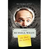 Russell Wiley Is Out to Lunchby Richard Hine