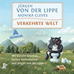 Verkehrte Welt | Jürgen von der Lippe,Monika Cleves