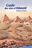 img - for guide des sites d'Abousir book / textbook / text book