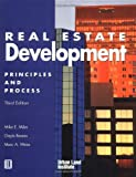 Real Estate Development: Principles and Process 3rd Edition (0874208254) by Miles, Mike E.