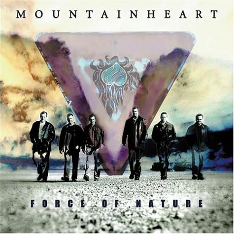 Mountain Heart - Force of Nature - Zortam Music