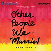 Other People We Married | [Emma Straub]