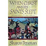 When Christ and His Saints Slept (Eleanor of Aquitaine Trilogy 1)by Sharon Penman