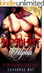 BLOODLUST Alpha: Wolf Shifter Vampire...