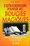 img - for L'extraordinaire pouvoir des bougies magiques (French Edition) book / textbook / text book