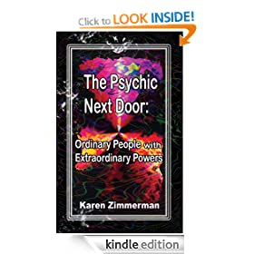 The Psychic Next Door: Ordinary People with Extraordinary Powers