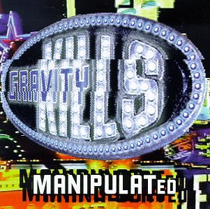 Gravity Kills-Manipulated-CD-FLAC-1997-FRAY Download