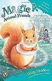 Magic Animal Friends: 5: Sophie Flufftail's Brave Plan
