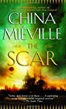 The Scar (0345460014) by China Mieville