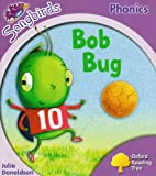 Oxford Reading Tree: Stage 1+: Songbirds: Bob Bug