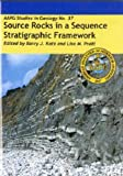img - for Source Rocks in a Sequence Stratified Framework book / textbook / text book