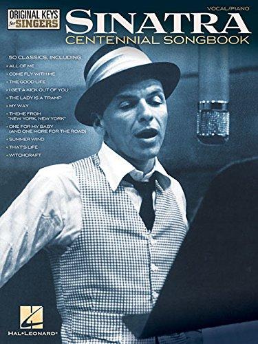 Sinatra Centennial Songbook: Original Keys for Singers (Vocal Piano)