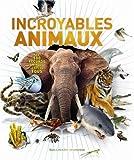 vignette de 'Incroyables animaux (Derek Harvey)'