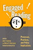 img - for Engaged Reading: Processes, Practices, and Policy Implications (Language and Literacy Series (Teachers College Pr)) book / textbook / text book