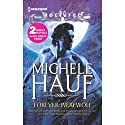 Forever Werewolf (       UNABRIDGED) by Michele Hauf Narrated by Giselle Archer, India Plum