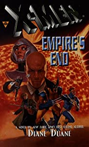 X-Men: Empire's End by Diane Duane