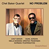 echange, troc Chet Baker Quartet - No Problem