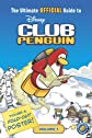 The Ultimate Official Guide, Volume 1 (Disney Club Penguin)