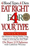 Eat Right 4 Your Type: The Individual…