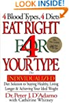 Eat Right 4 Your Type: The Individual...