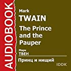 The Prince and the Pauper [Russian Edition] (       UNABRIDGED) by Mark Twain Narrated by Arcady Bukhmin