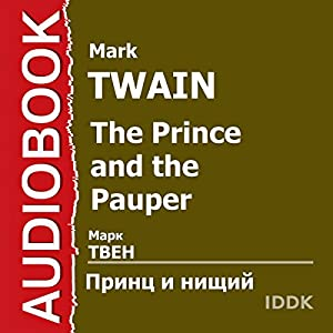 The Prince and the Pauper [Russian Edition] Audiobook by Mark Twain Narrated by Arcady Bukhmin