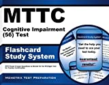 MTTC Cognitive Impairment 56 Exam Flashcard