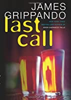 Last Call: A Novel of Suspense
